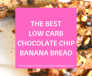 THE BEST LOW CARB CHOCOLATE CHIP BANANA BREAD.png